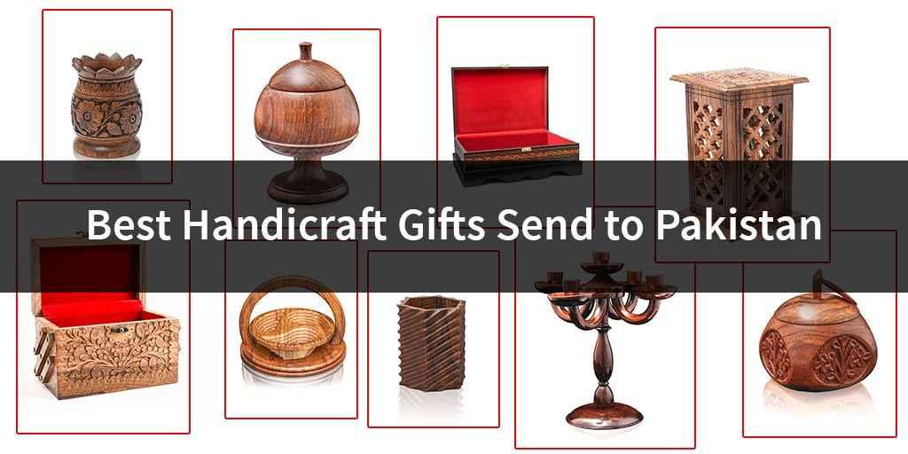 Best Handicraft Gifts Send to Pakistan
