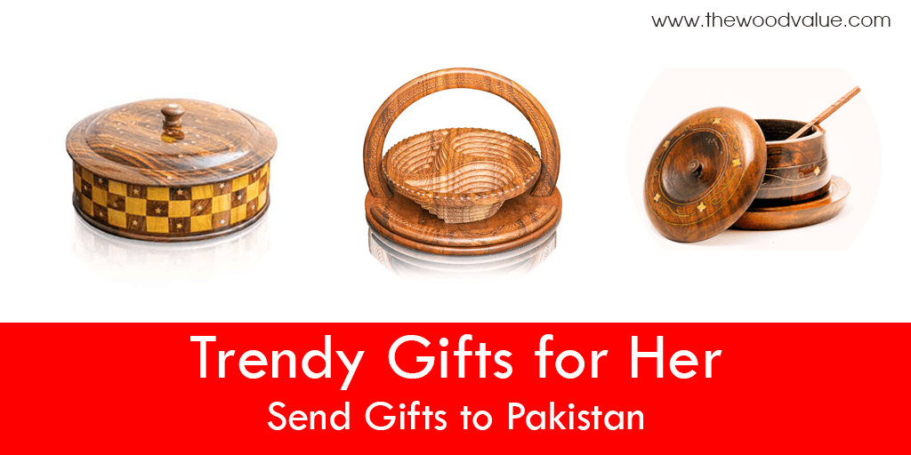 trendy gifts for her | send gifts to Pakistan
